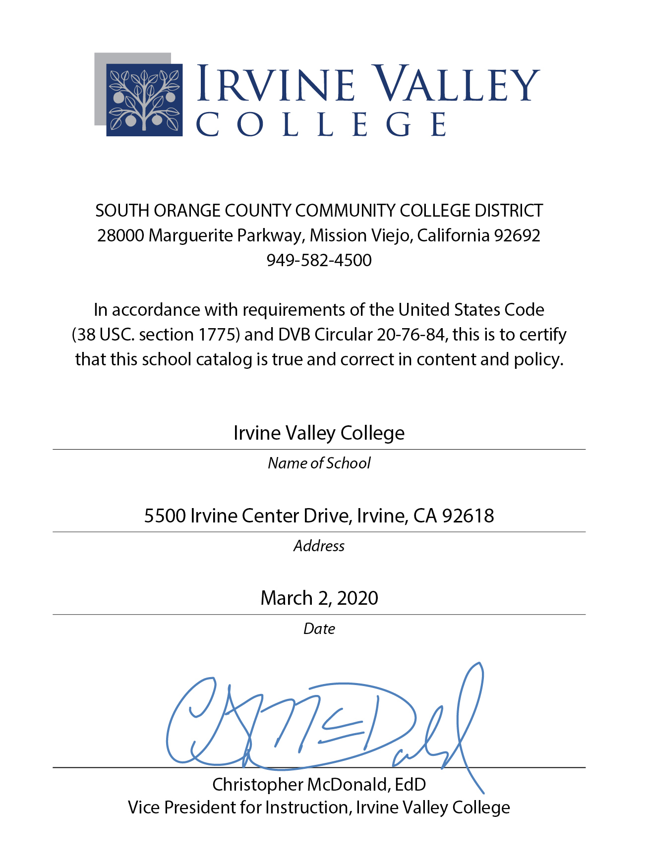 IVC Catalog Certification graphic. The image lists the IVC logo, the address of the South Orange County Community College District, and a statement that in accordance with requirements of the United States Code (38 USC. section 1775) and DVC Circular 20-76-84, this is to certify that this school catalog is true and correct in content and policy. It is signed by IVC Vice President for Instruction Christopher McDonald, PhD, and is dated April 3, 2017.